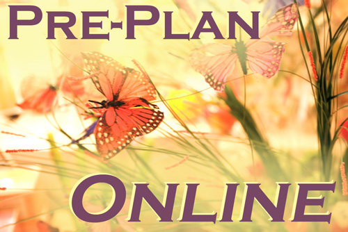Click here to Pre-Plan Online