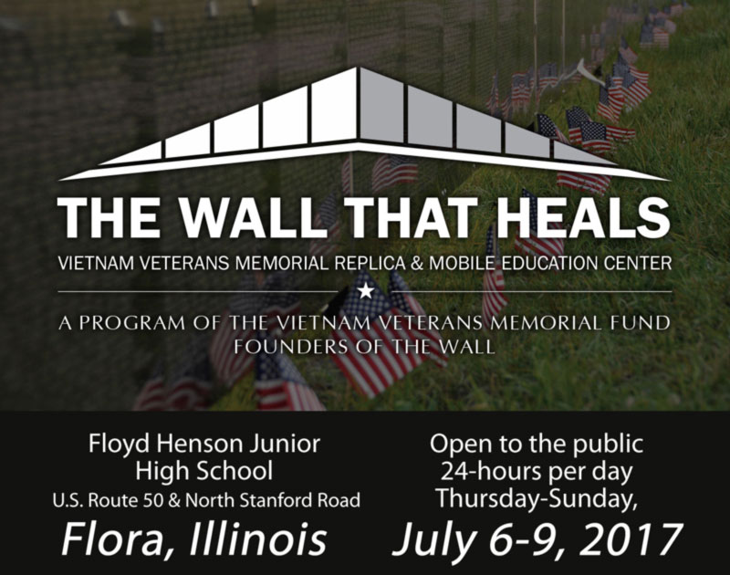 The Wall That Heals - Floyd Henson Junior High School, Flora, Illinois - Open to the public 24-hours per day, Thursday-Sunday, July 6-9, 2017